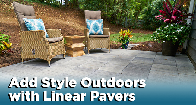 Add Style Outdoors with Linear Pavers